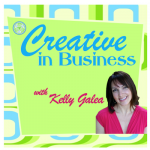 Creative in Business with Kelly Galea