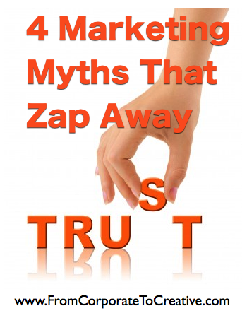 4 Marketing Myths That Zap Away Trust