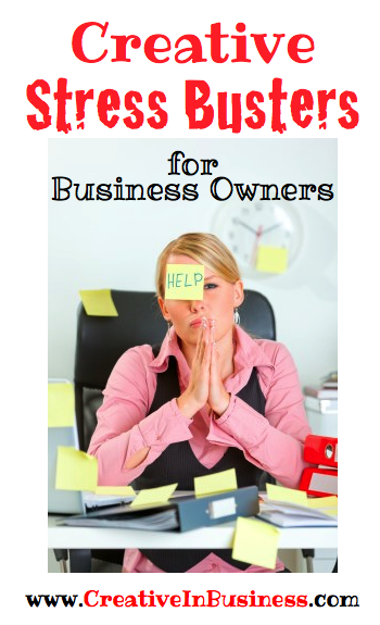 Creative Stress Busters for Business Owners