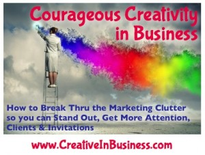 Courageous Creativity in Business