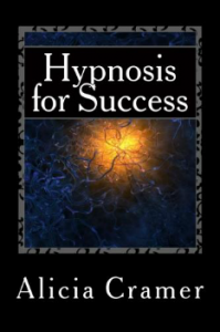 Alicia Cramer Hypnosis for Success book