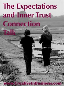 The Expectations and Inner Trust Connection Talk