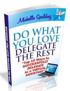 Do What You Love, Delegate the Rest