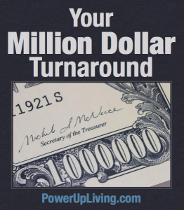 Your Million Dollar Turnaround