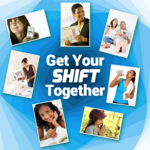 7 Ways to Get Your Shift Together