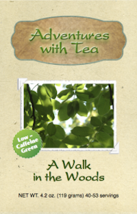 Adventures with Tea - A Walk in the Woods