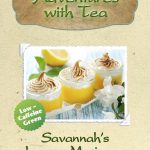 Kaleidoscope of TEA - Savannah's Lemon Meringue