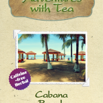 Kaleidoscope of TEA - Cabana Beach
