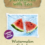 Watermelon Splash from Adventures with Tea