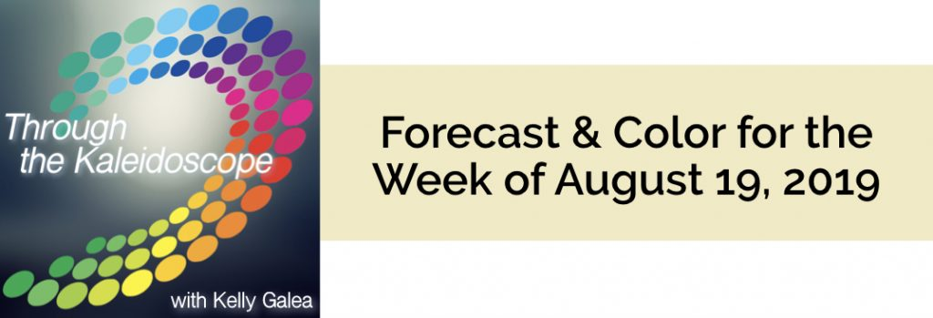 Forecast & Color for the Week of August 19 2019