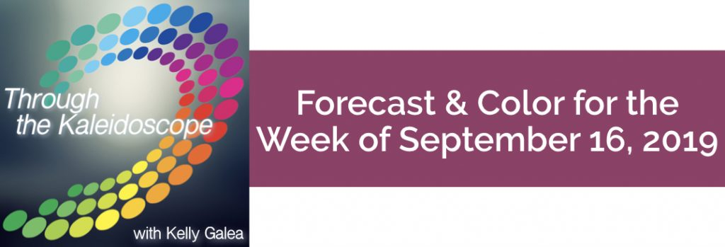 Forecast & Color for the Week of September 16 2019