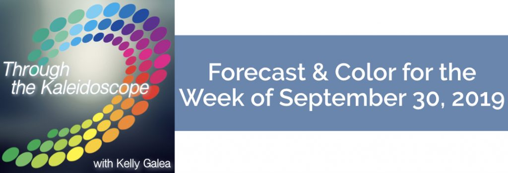 Forecast & Color for the Week of September 30 2019