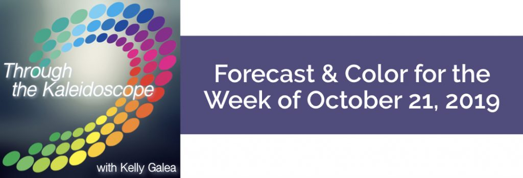 Forecast & Color for the Week of October 21 2019
