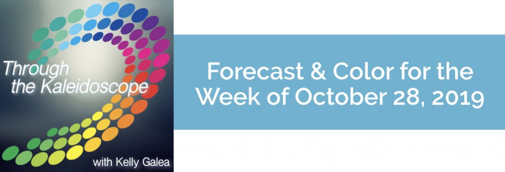 Forecast & Color for the Week of October 28 2019