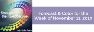Forecast & Color for the Week of November 11 2019