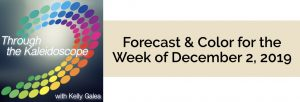 Forecast & Color for the Week of December 2 2019