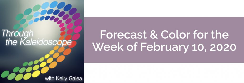 Forecast & Color for the Week of February 10, 2020