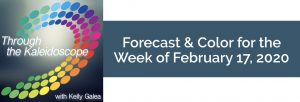 Forecast & Color for the Week of February 17, 2020