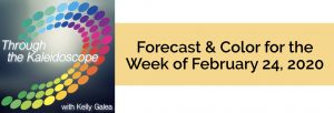 Forecast & Color for the Week of February 24, 2020