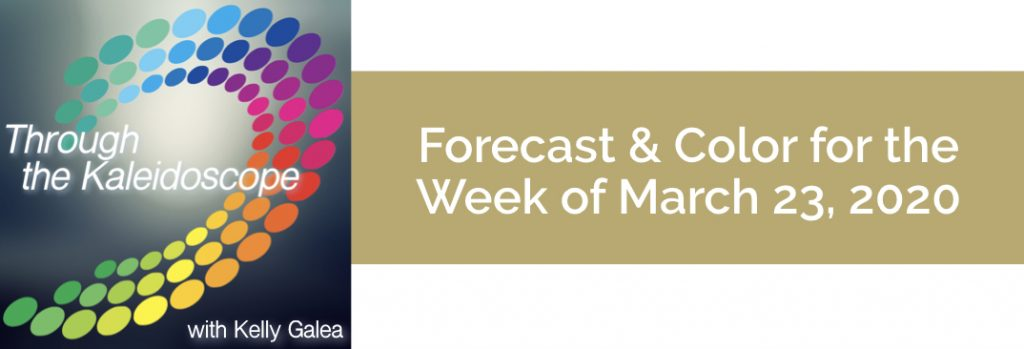 Forecast & Color for the Week of March 23, 2020