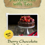 Berry Chocolate Infatuation from Adventures with Tea