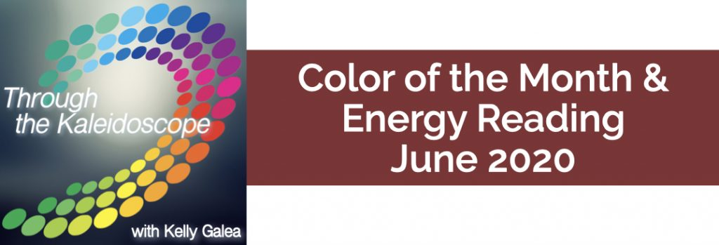 Color & Energy Reading for June 2020