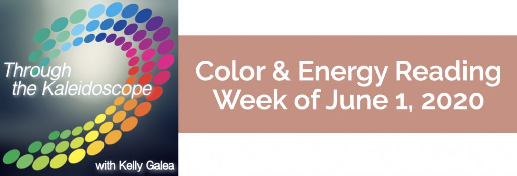 Color & Energy Reading for the Week of June 1 2020