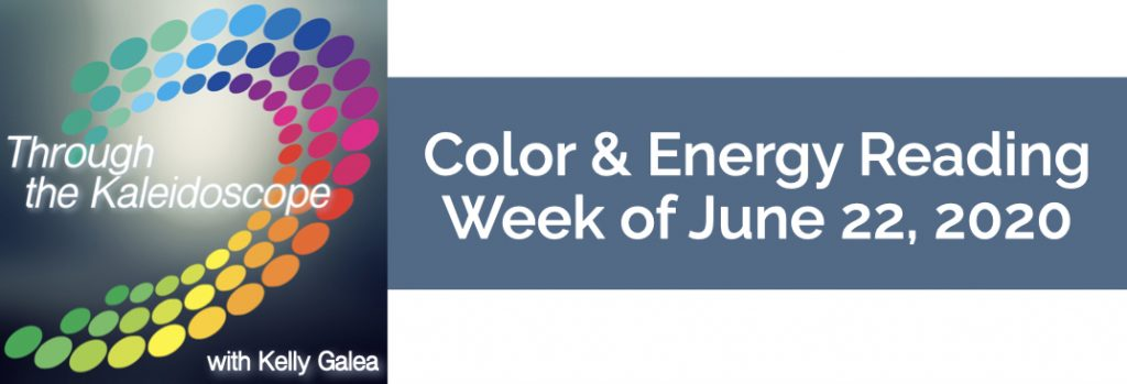 Color & Energy Reading for the Week of June 22 2020