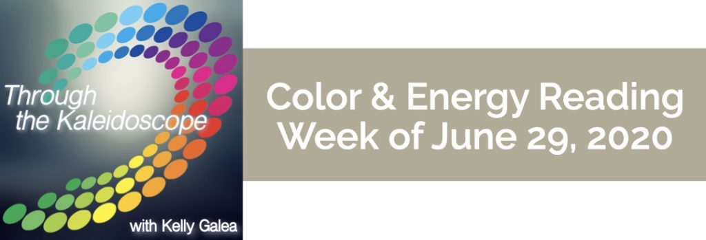 Color & Energy Reading for the Week of June 29 2020