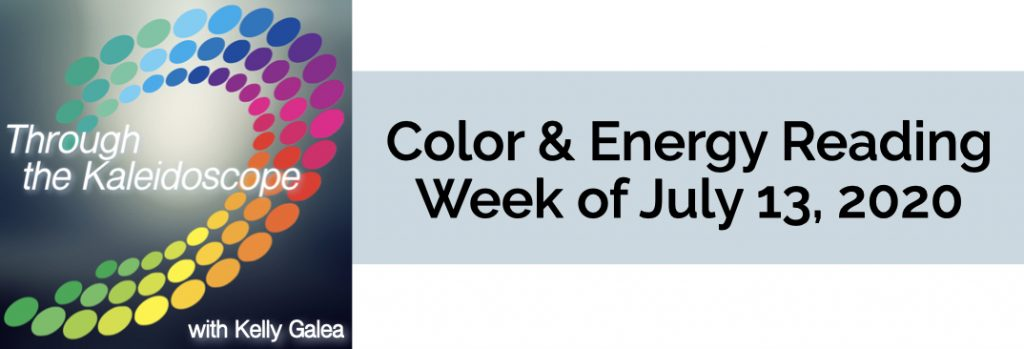 Color & Energy Reading for the Week of July 13 2020