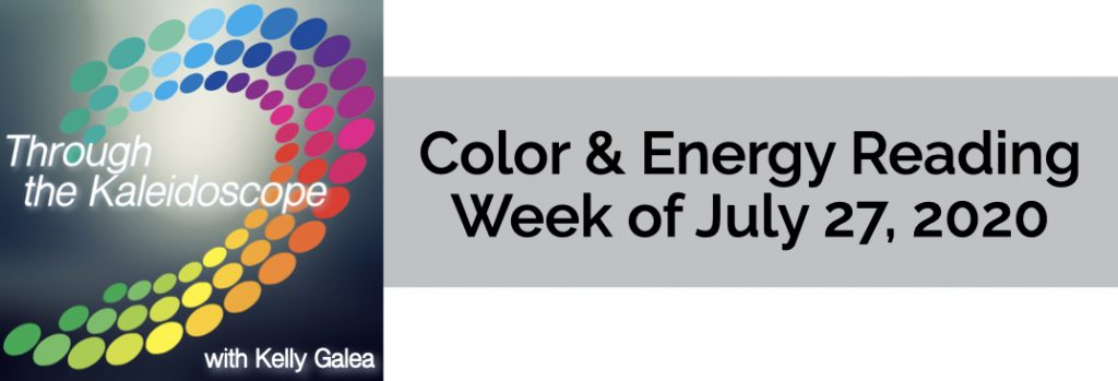 Color & Energy Reading for the Week of July 27 2020