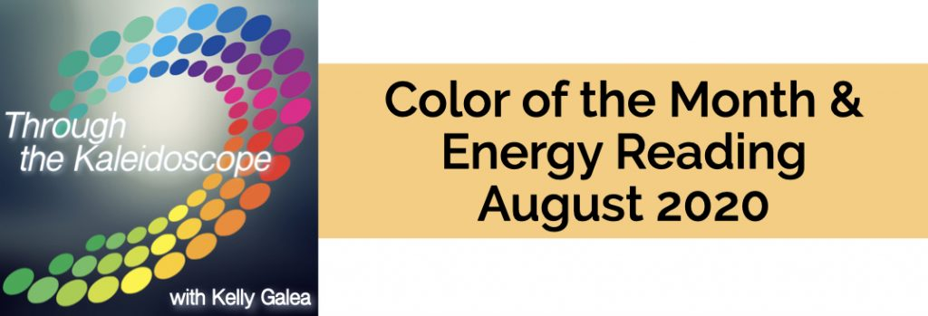 Color & Energy Reading for August 2020
