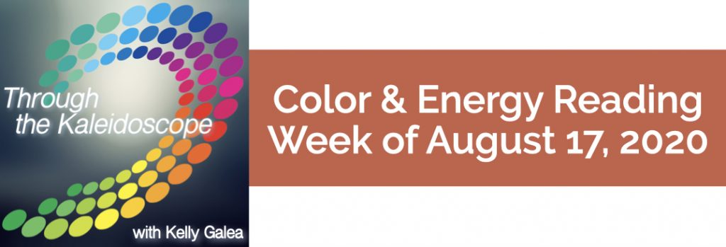 Color & Energy Reading for the Week of August 17 2020