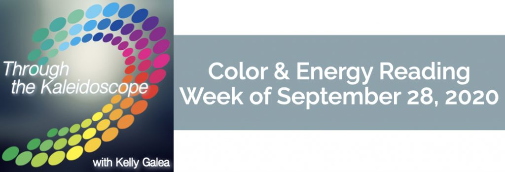 Color & Energy Reading for the Week of September 28 2020
