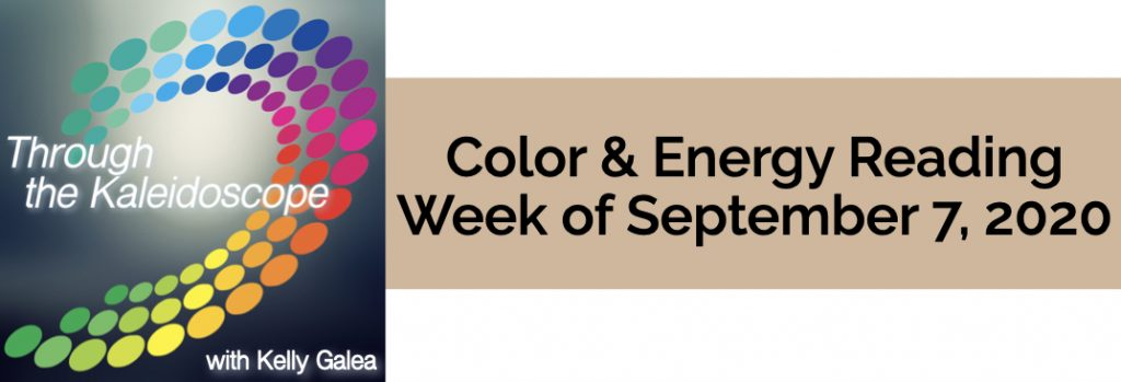 Color & Energy Reading for the Week of September 7 2020