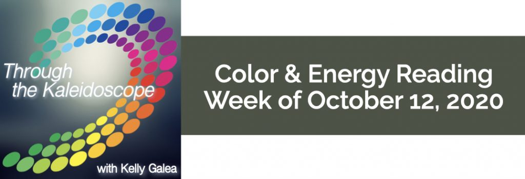 Color & Energy Reading for the Week of October 12 2020