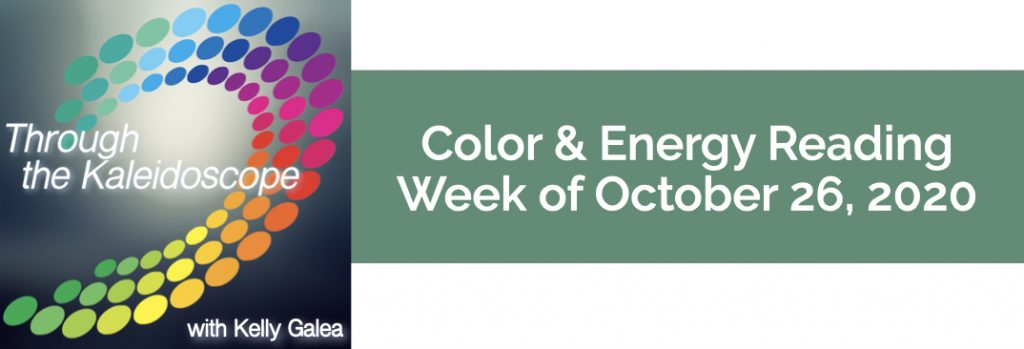 Color & Energy Reading for the Week of October 26 2020