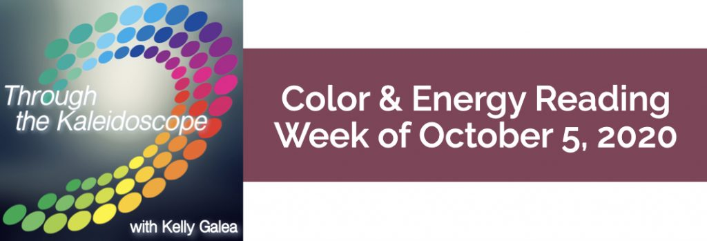 Color & Energy Reading for the Week of October 5 2020