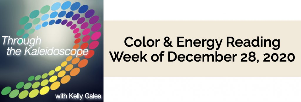 Color & Energy Reading for the Week of December 28 2020