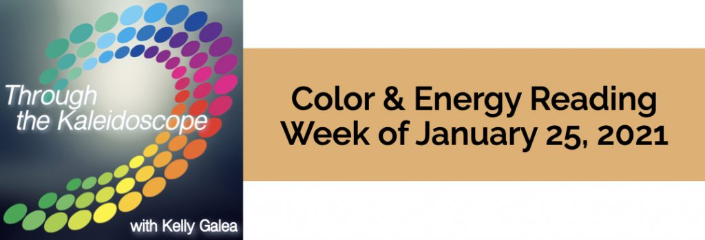 Color & Energy Reading for the Week of January 25 2021