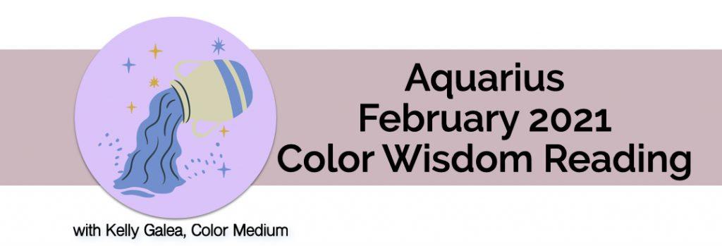Aquarius - February 2021