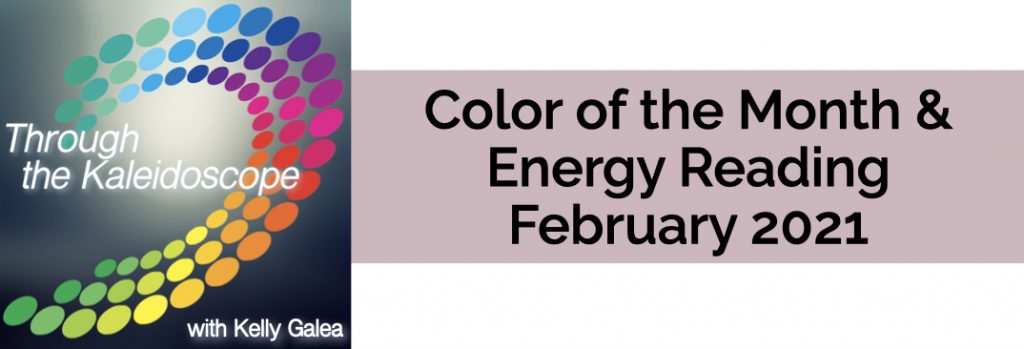 Color & Energy Reading for February 2021