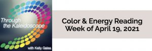 Color & Energy Reading for the Week of April 19 2021