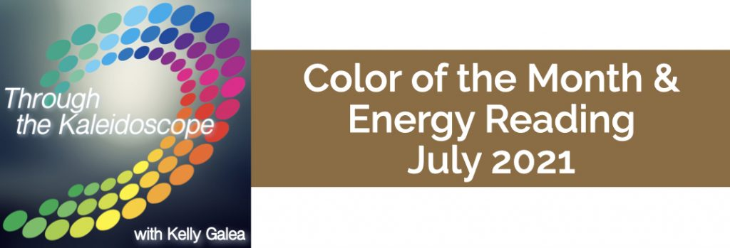 Color & Energy Reading for July 2021