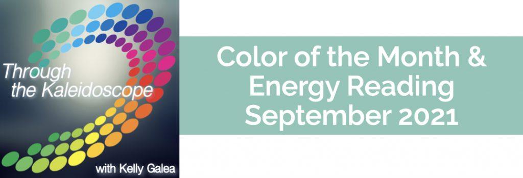 Color & Energy Reading for September 2021