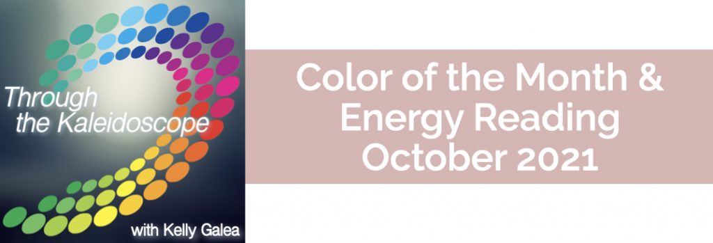 Color & Energy Reading for October 2021
