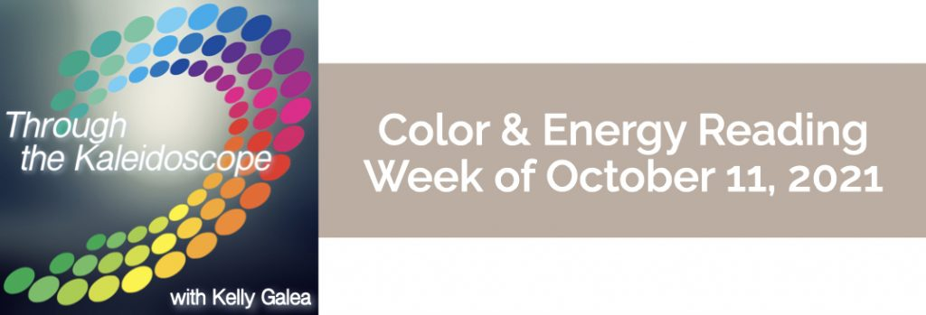 Color & Energy Reading for the Week of October 11 2021