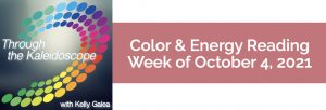 Color & Energy Reading for the Week of October 4 2021
